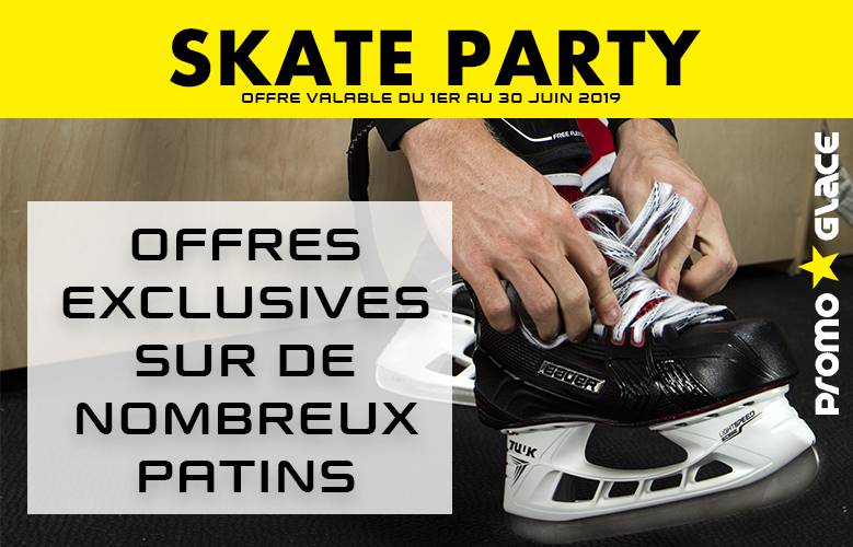 Skate Party  soldes patins- Promoglace Hockey