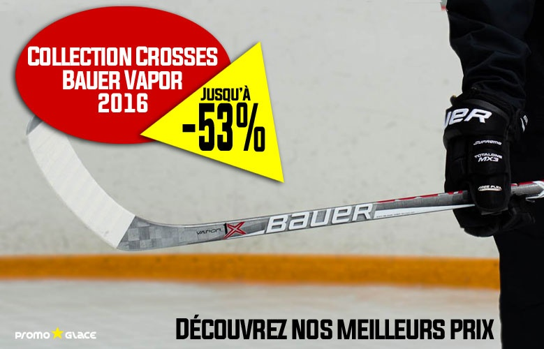 Crosses Bauer Hockey Vapor 2016 en promotion - Promoglace