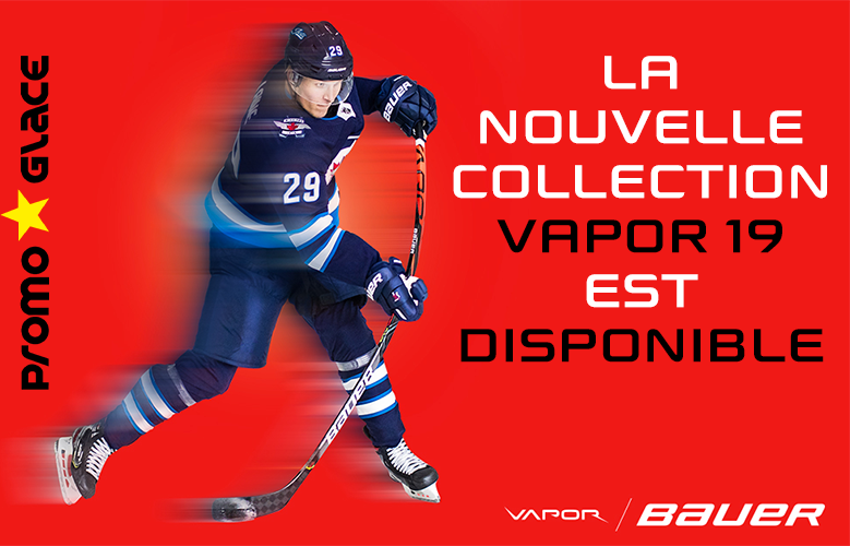 Nouvelle collection Vapor 2019 - Promoglace hockey